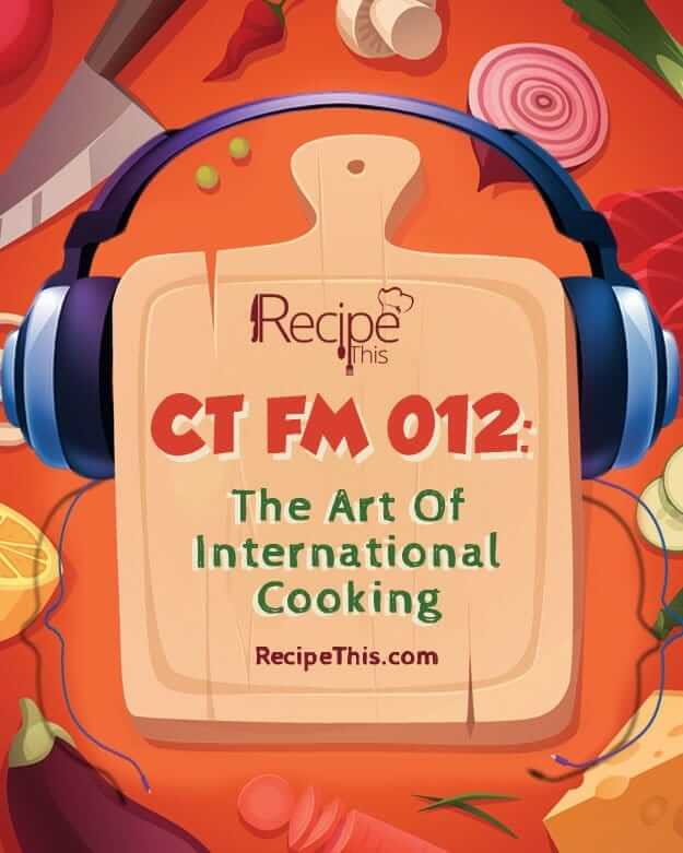 In our 12th podcast i talk about the art of international cookery.