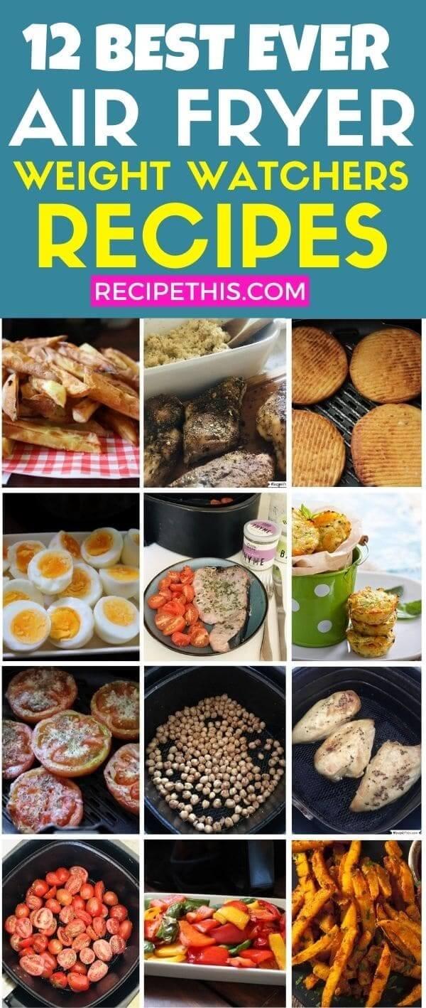12 best ever air fryer weight watchers recipes