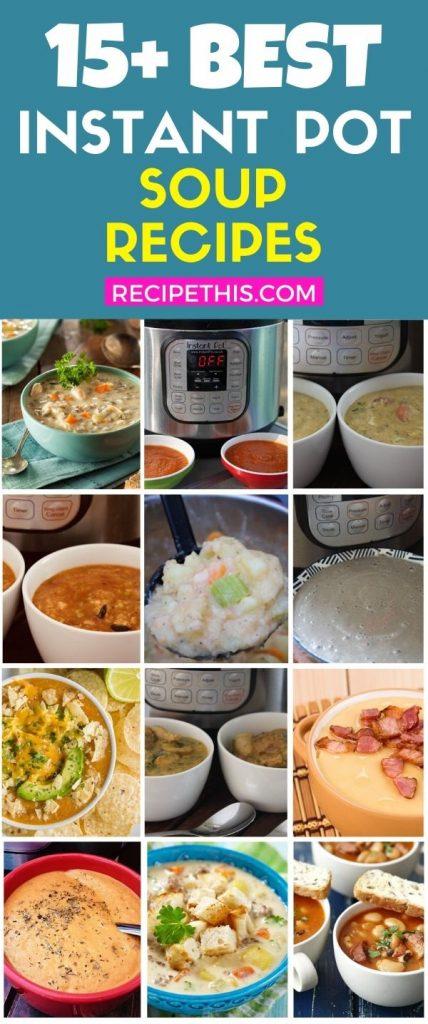 15 plus best instant pot soup recipes