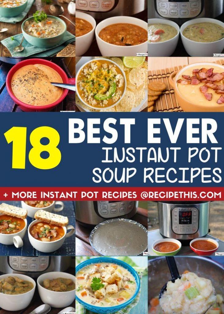 18 best ever instant pot soup recipes