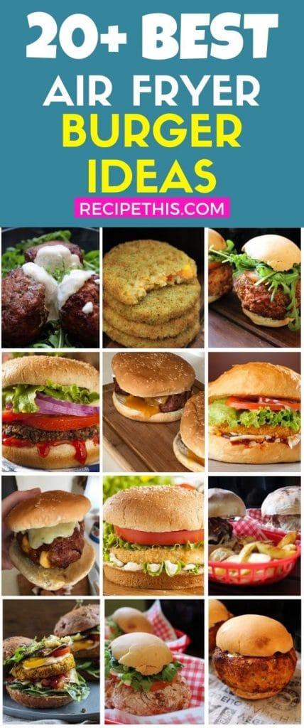 20 plus best ever air fryer burger ideas