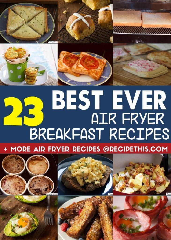 23 Best Ever air fryer breakfast recipes