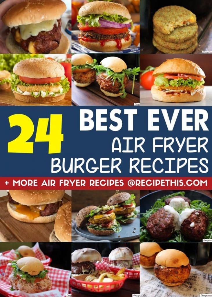 24 best ever air fryer burger recipes