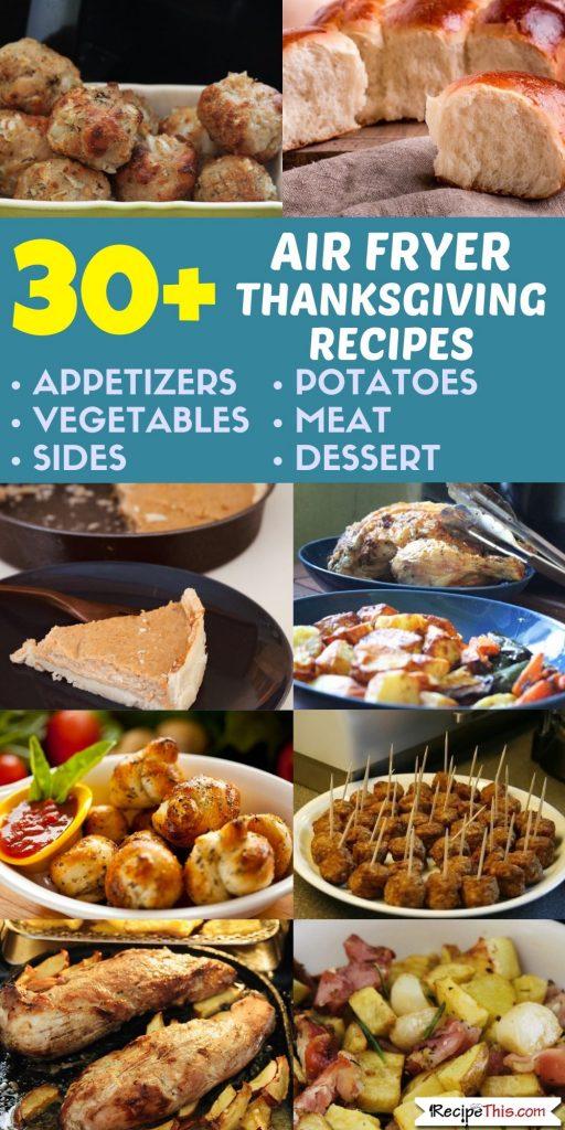30 Air Fryer Thanksgiving Recipes