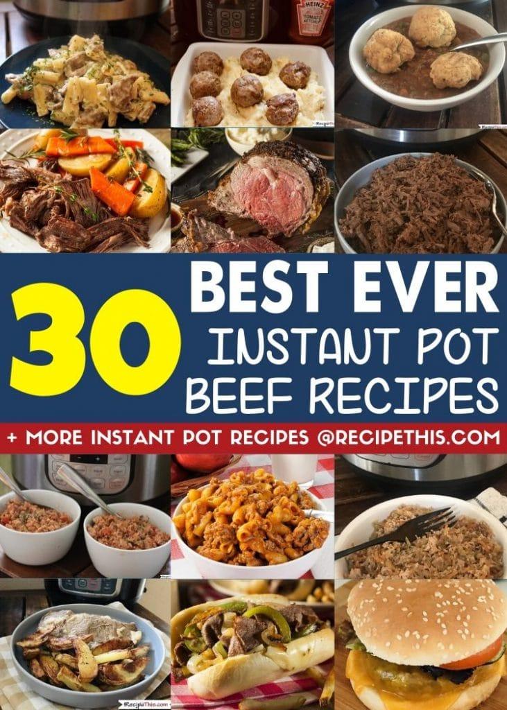 30 best ever instant pot beef recipes