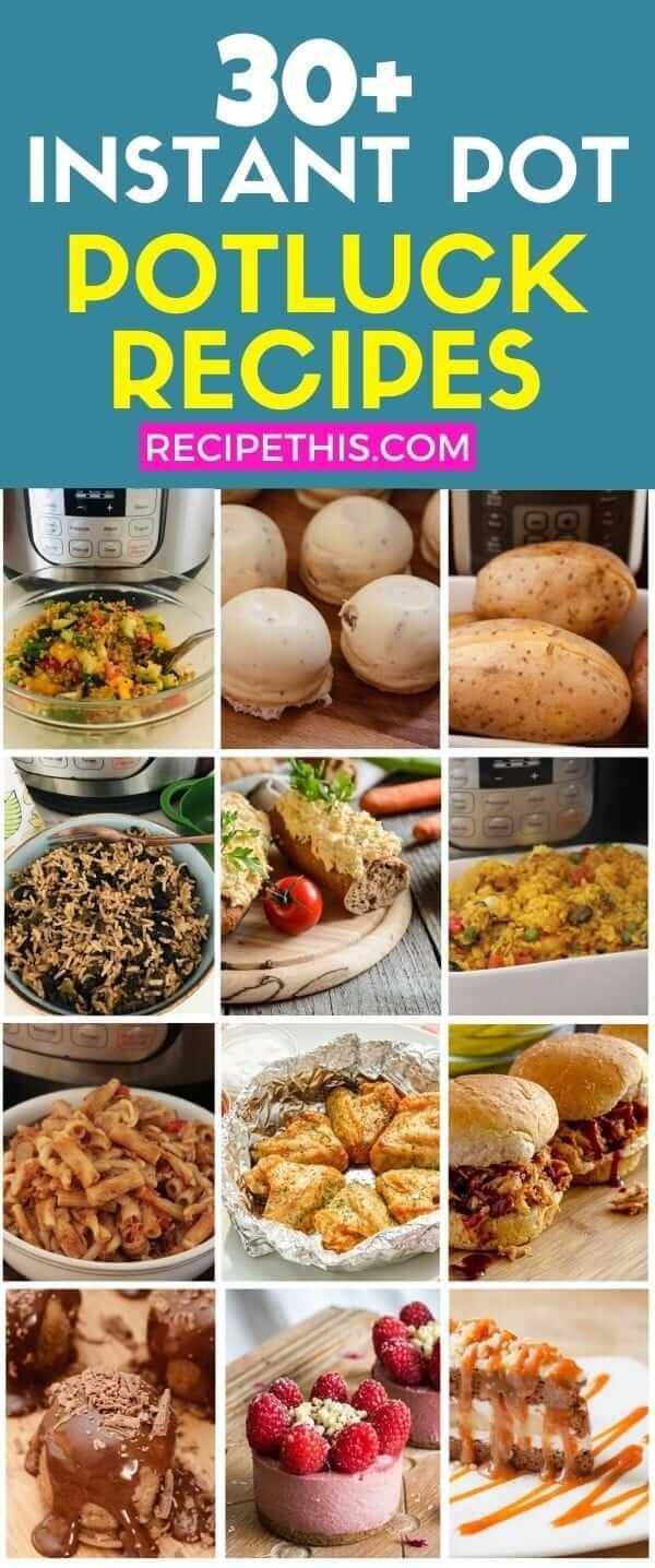 30 plus instant pot potluck recipes