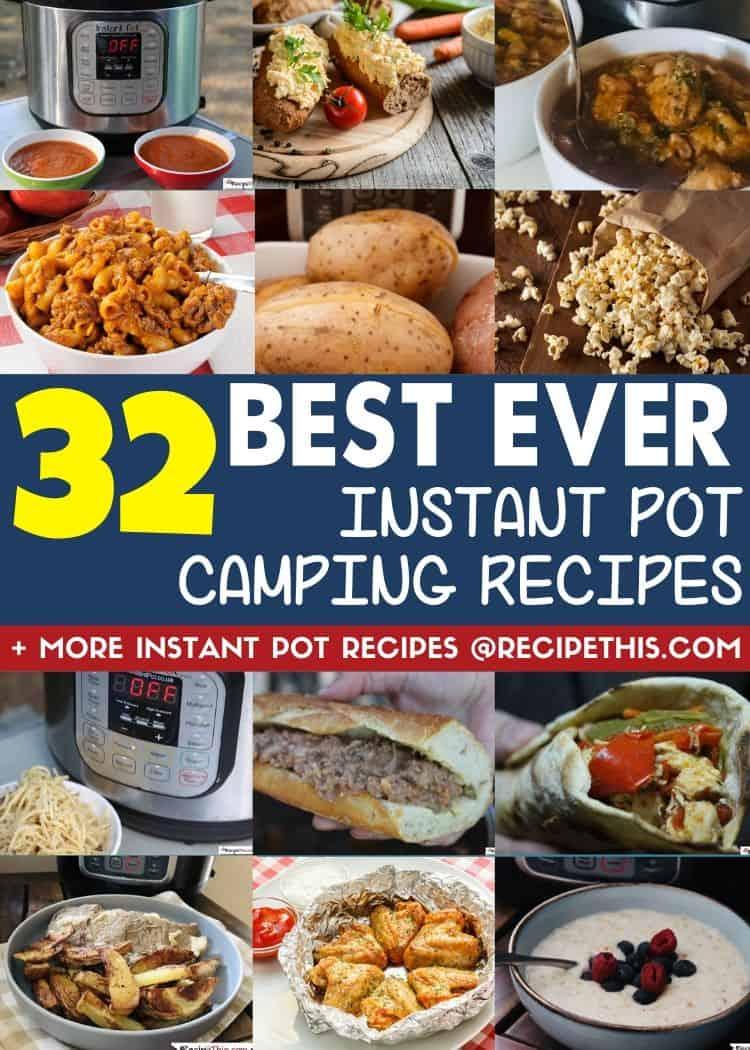 32 best ever instant pot camping recipes and more instant pot recipes