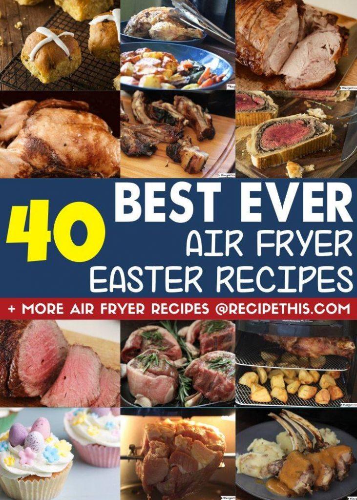 40 best ever air fryer easter recipes
