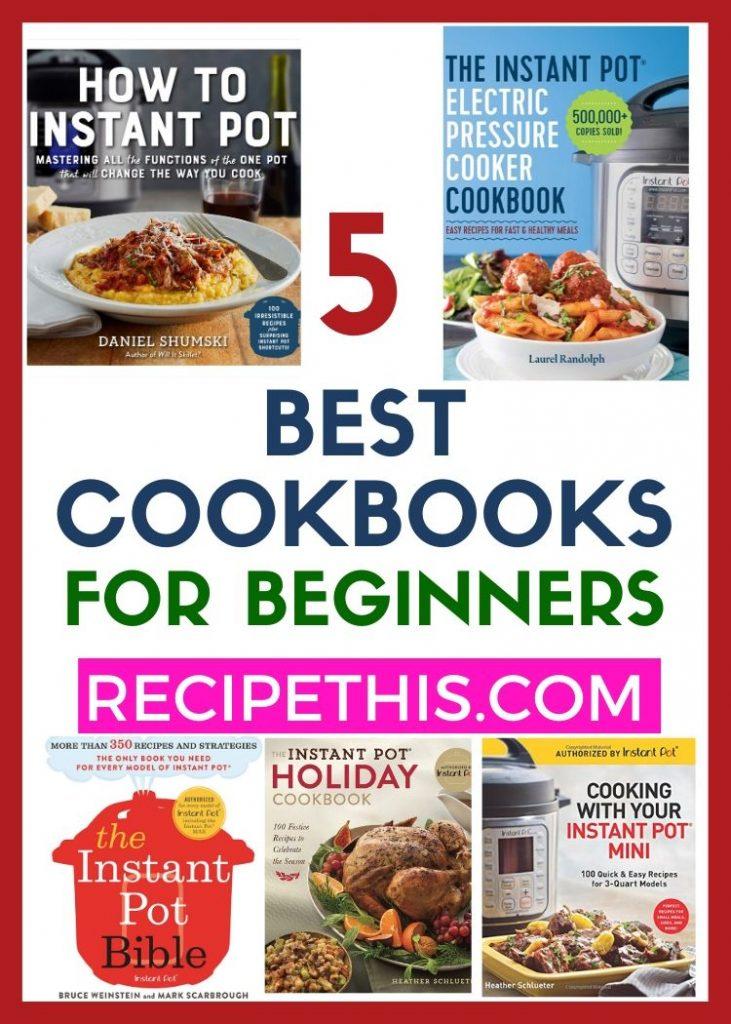 5 best instant pot cookbooks for instant pot beginners