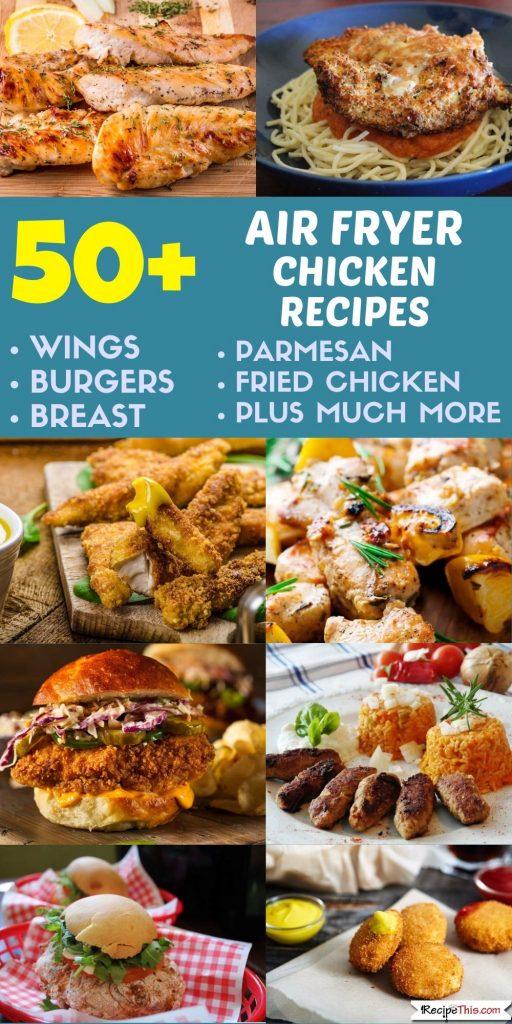 50 plus air fryer chicken recipes