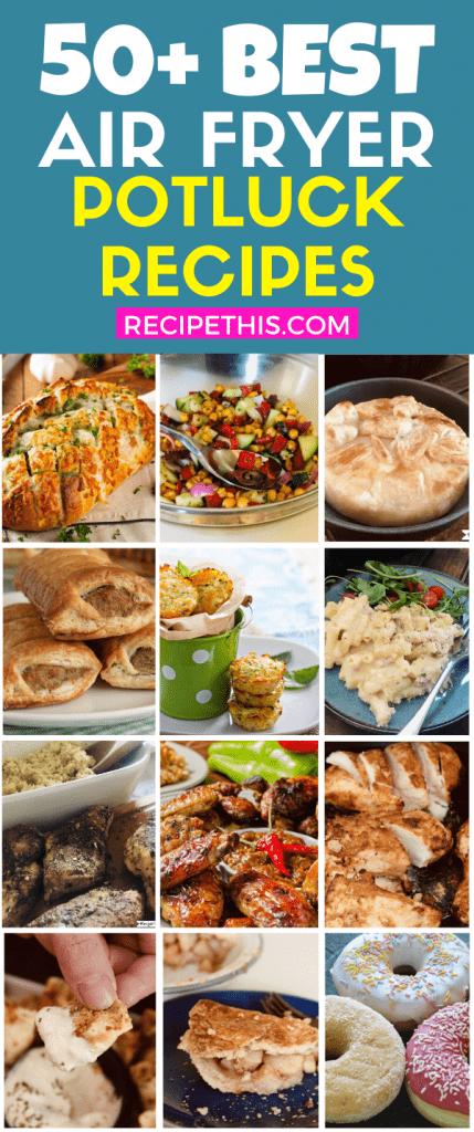 50 plus best air fryer potluck recipes