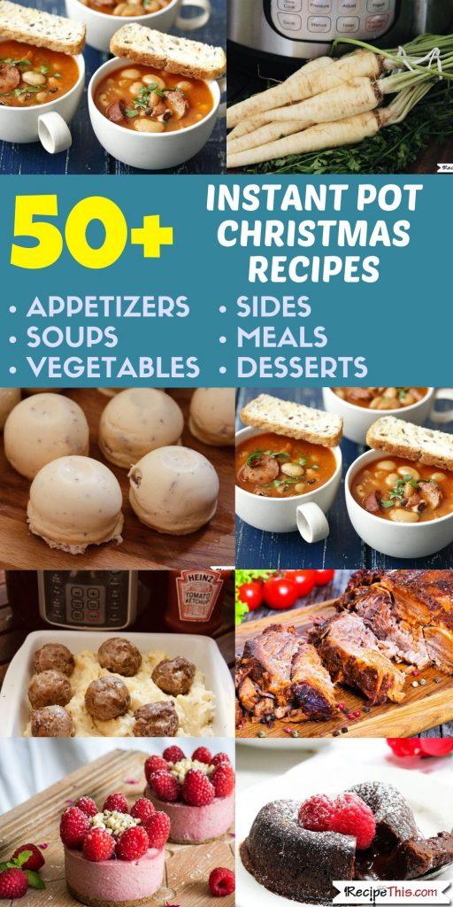 50 plus instant pot christmas recipes