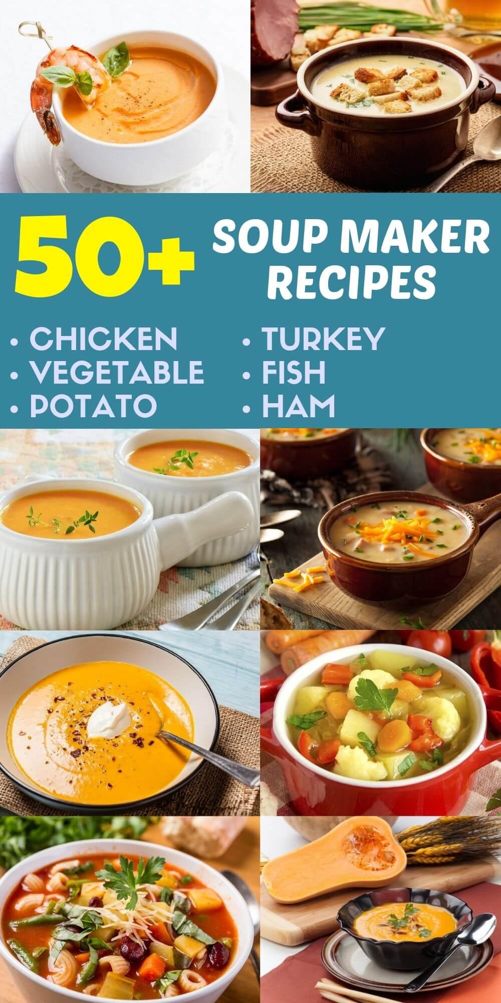 50 Best Ever Soup Maker Recipes