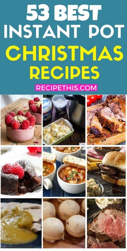 53 best instant pot christmas recipes