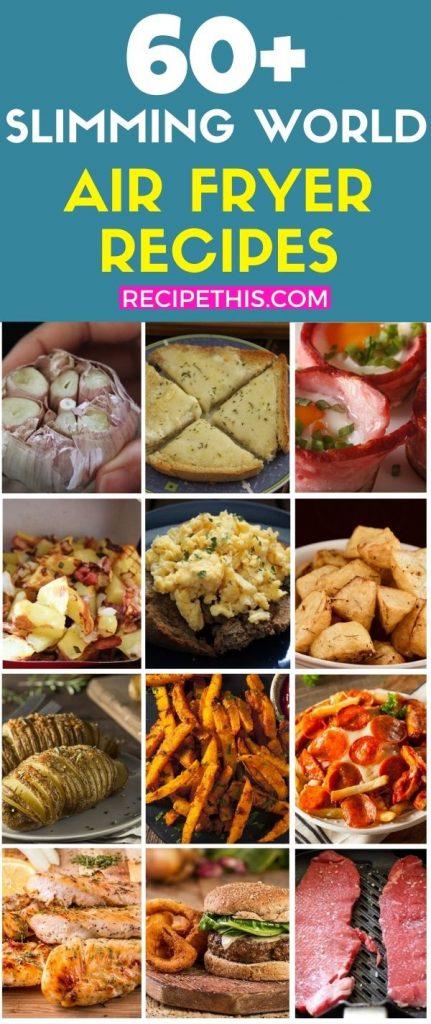 60 Plus Slimming World Air Fryer Recipes at recipethis.com