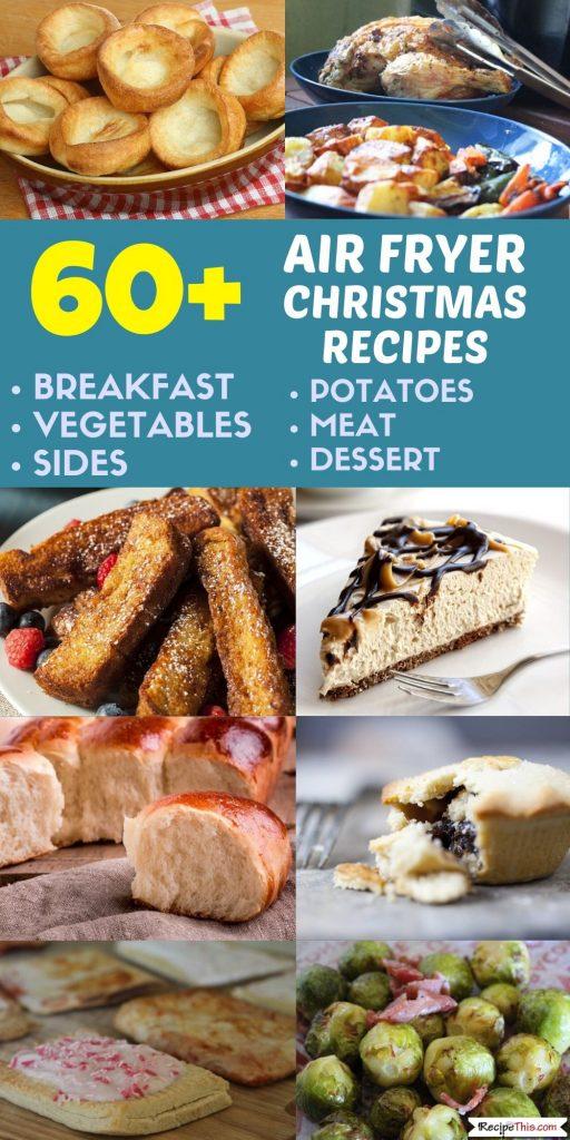 60 plus air fryer christmas recipes