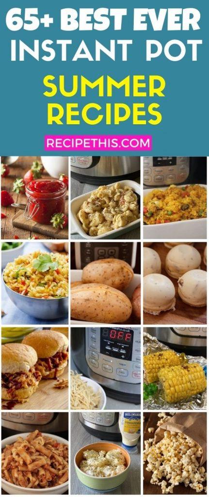 65 plus best instant pot pressure cooker summer recipes