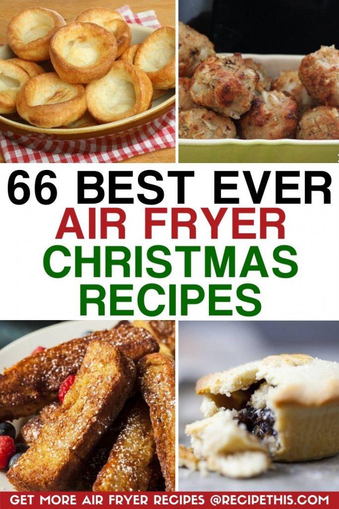 66 best ever air fryer christmas recipes at recipethis.com