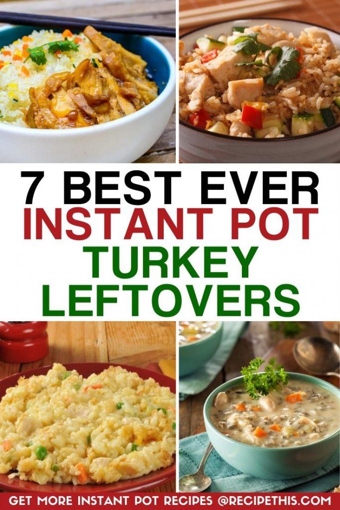 7 best ever instant pot turkey leftovers