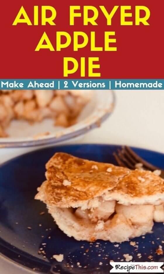 Air Fryer Apple Pie air fryer recipe