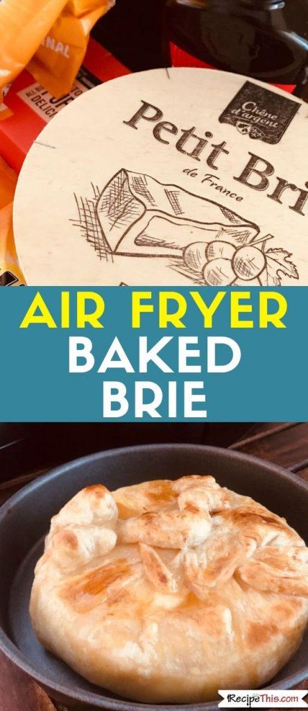Air Fryer Baked Brie recipe