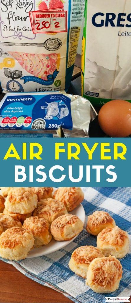 Air Fryer Biscuits Recipe
