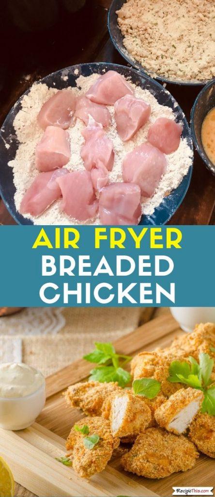Air Fryer Breaded Chicken Recipe