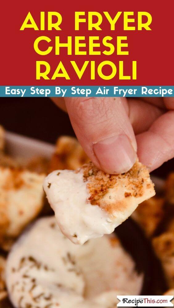 Air Fryer Cheese Ravioli air fryer recipe