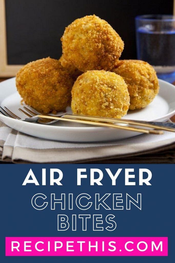 Air Fryer Chicken Bites at recipethis.com