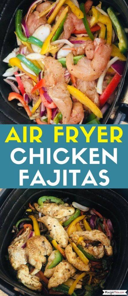 Air Fryer Chicken Fajitas recipe