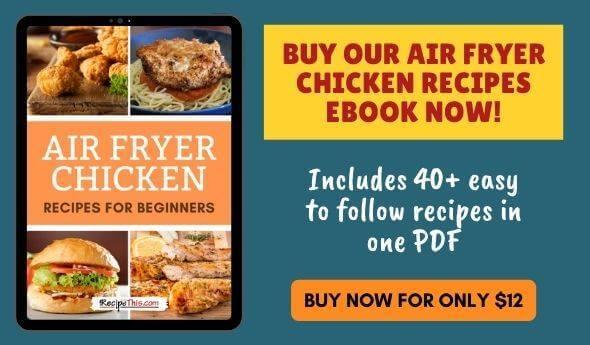 Air Fryer Chicken Recipes Ebook
