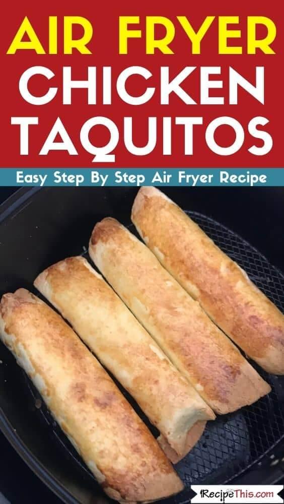 Air Fryer Chicken Taquitos