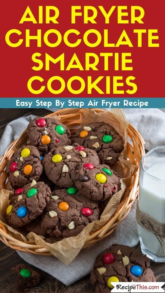 Air Fryer Chocolate Smartie Cookies