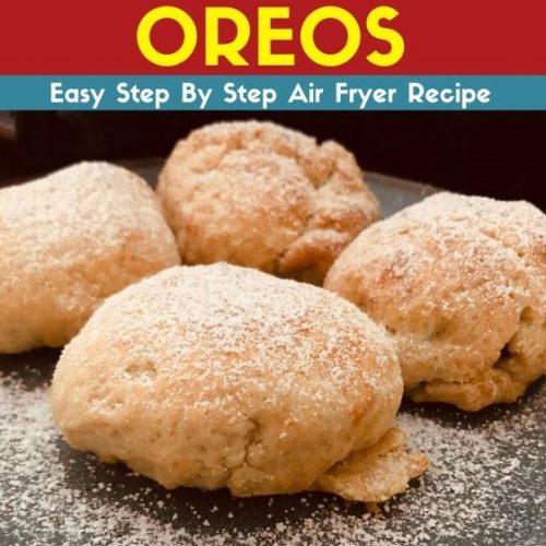Air Fryer Deep Fried Oreos
