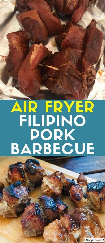Air Fryer Filipino Pork Barbecue recipe