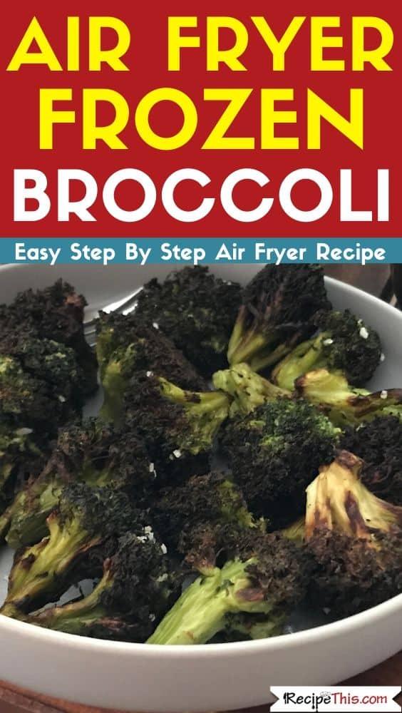 Air Fryer Frozen Broccoli