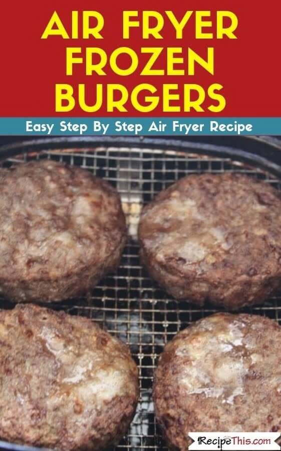Air Fryer Frozen Burgers air fryer recipe