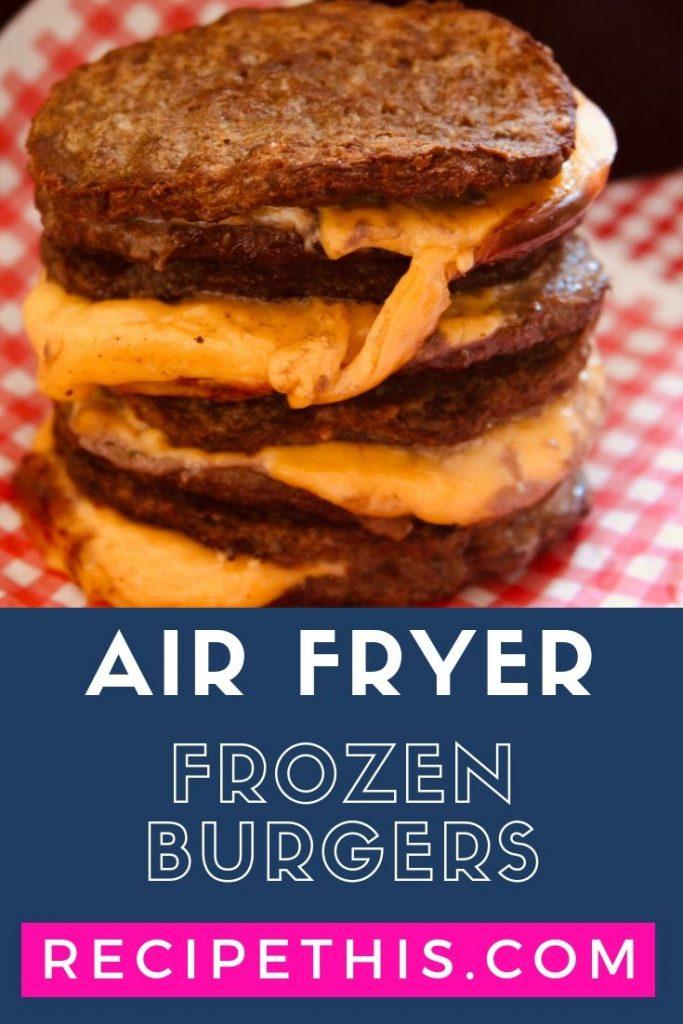 Air Fryer Frozen Burgers at recipethis.com