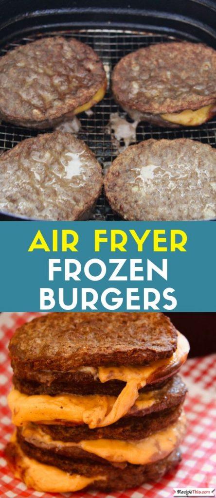 Air Fryer Frozen Burgers recipe