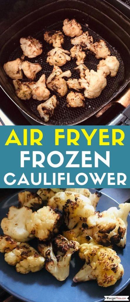 Air Fryer Frozen Cauliflower recipe