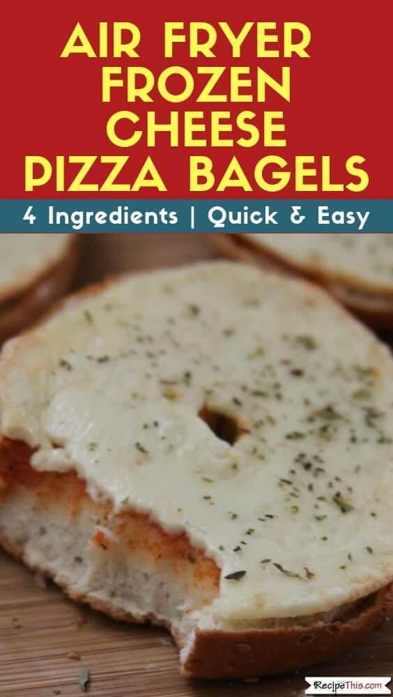 Air Fryer Frozen Cheese Pizza Bagels