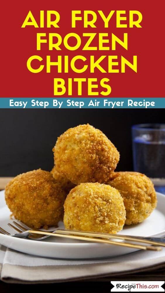 Air Fryer Frozen Chicken Bites air fryer recipe