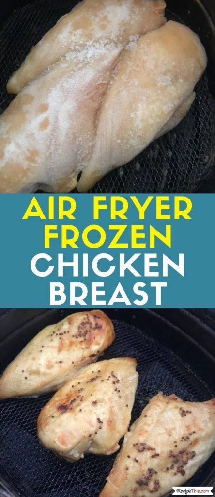 Air Fryer Frozen Chicken Breasts recipe