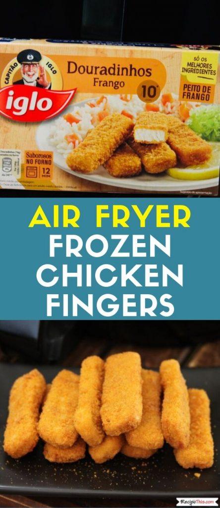 Air Fryer Frozen Chicken Fingers recipe