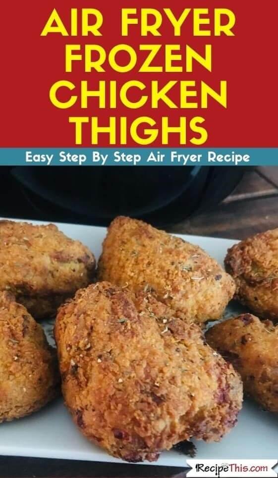 Air Fryer Frozen Chicken Thighs