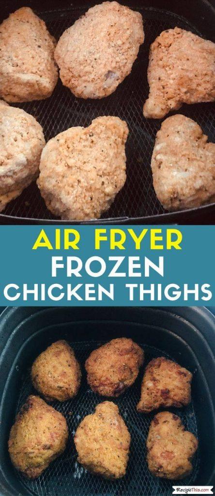 Air Fryer Frozen Chicken Thighs recipe