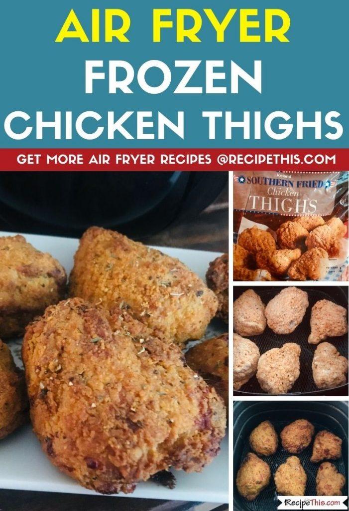 Air Fryer Frozen Chicken Thighs step by step