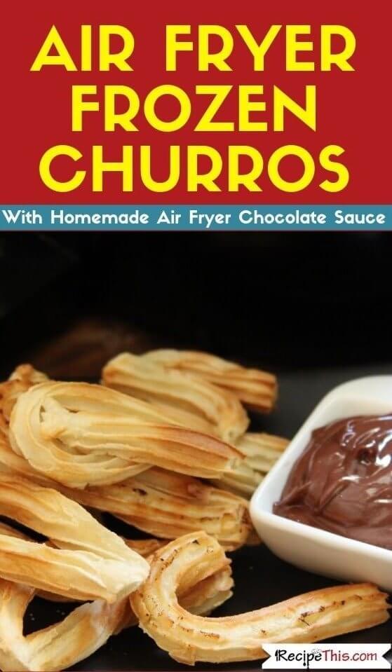 Air Fryer Frozen Churros recipe
