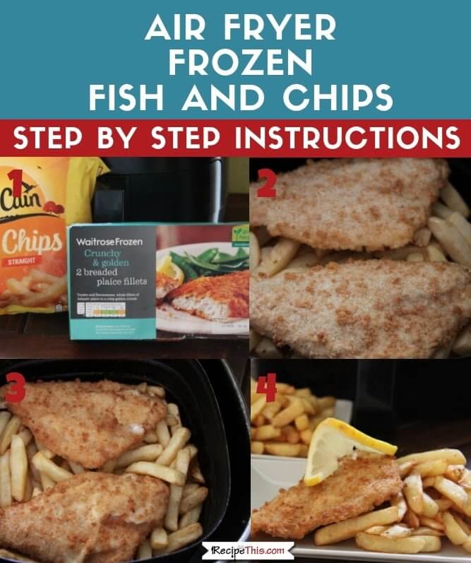 Air Fryer Frozen Fish And Chips