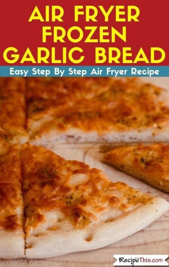 Air Fryer Frozen Garlic Bread in the air fryer oven